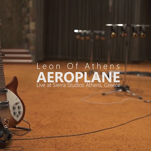 Aeroplane (Live Recording at Sierra Studios) by Leon of Athens