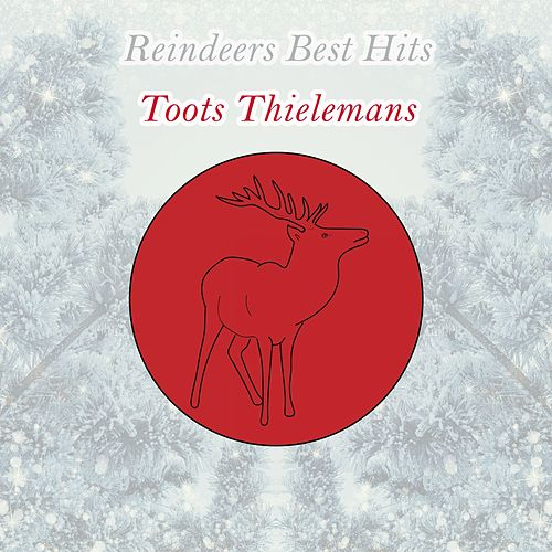 Reindeers Best Hits von Toots Thielemans