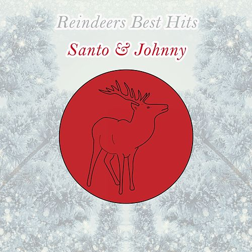 Reindeers Best Hits di Santo and Johnny