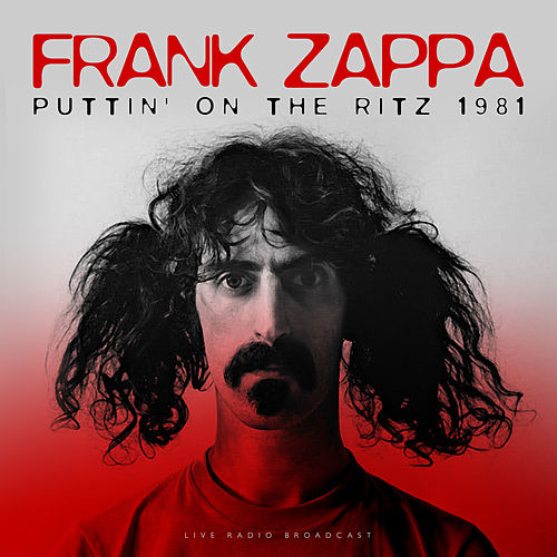 Puttin' On The Ritz (Live) by Frank Zappa