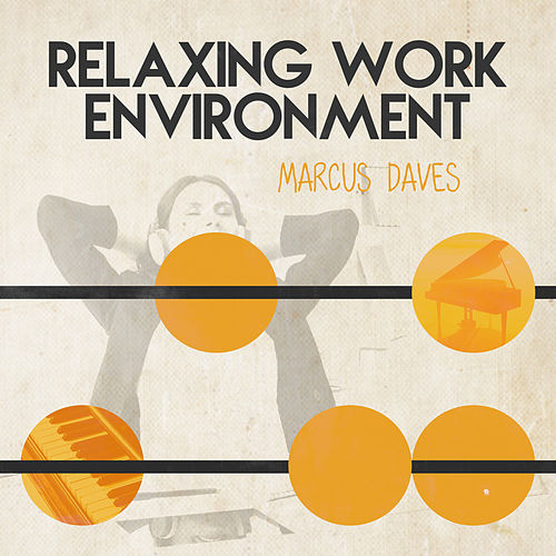 Relaxing Work Environment von Marcus Daves
