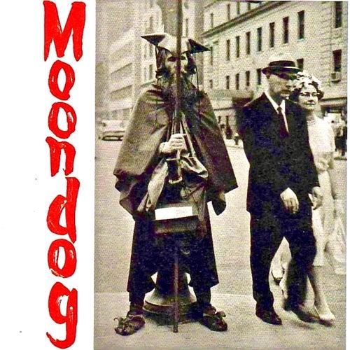The Story Of...Moondog (Remastered) by Moondog