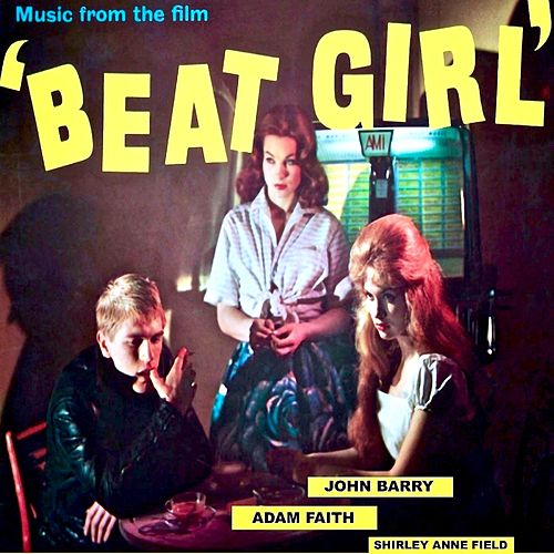 Beat Girl (Original Soundtrack) (Remastered) by John Barry