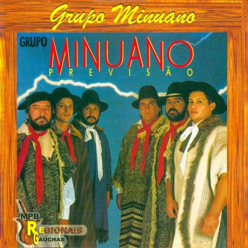 Previsão de Grupo Minuano