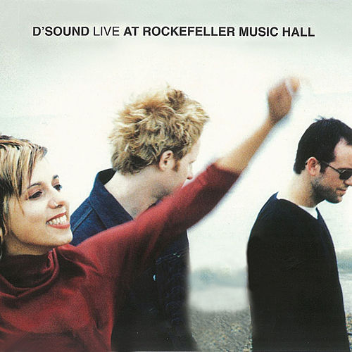 Live At Rockefeller Music Hall (Live At Rockefeller Music Hall / Oslo / 1997) by D'Sound