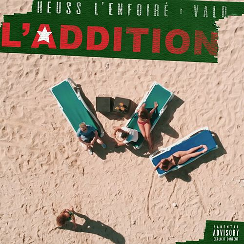 L'addition de Heuss L'enfoiré