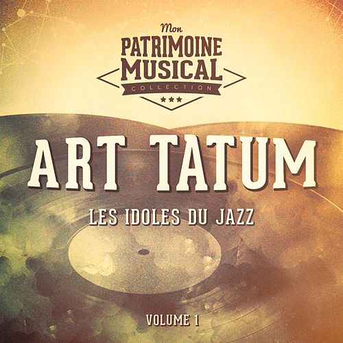 Les idoles du Jazz : Art Tatum, Vol. 1 by Harold Arlen