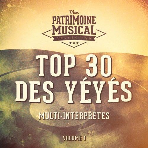 Top 30 des yéyés, Vol. 1 de Various Artists