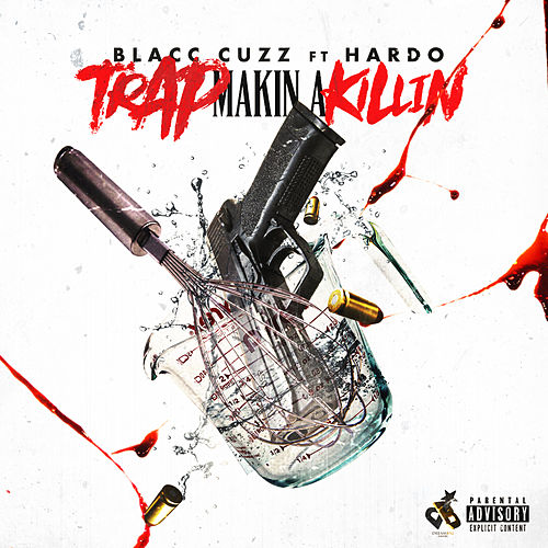 Trap Makin a Killin by Blacc Cuzz