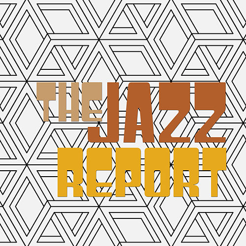 The Jazz Report by Various Artists