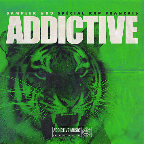 Sampler Addictive #03 Spécial rap français de Various Artists