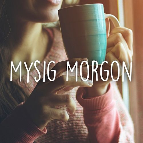 Mysig morgon by Various Artists