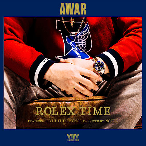 Rolex Time (feat. CyHi The Prynce) de Awar