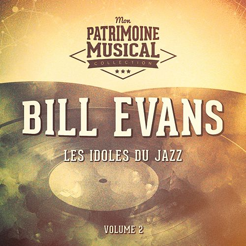 Les idoles du Jazz : Bill Evans, Vol. 2 de Bill Evans