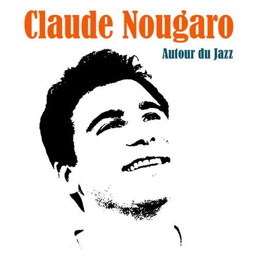 Autour du Jazz von Claude Nougaro