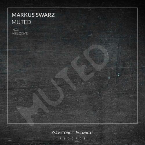 Muted von Markus Swarz