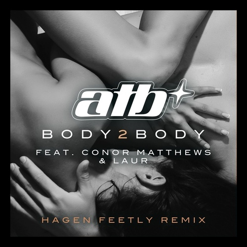 Body 2 Body (Hagen Feetly Remix) von Various Artists