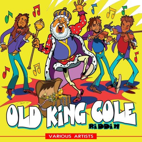 Old King Cole Riddim von Various Artists