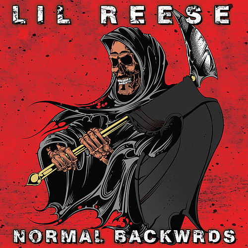 Normal Backwrds by Lil Reese
