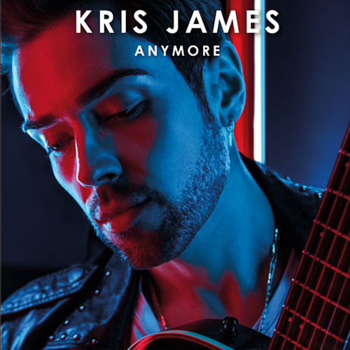 Anymore by Kris James
