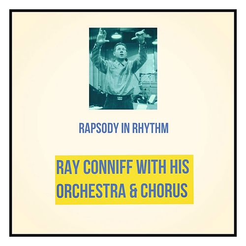 Rapsody in Rhythm de Ray Conniff