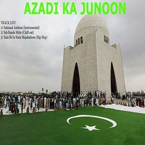 Azadi Ka Junoon de DJ Kamal Mustafa
