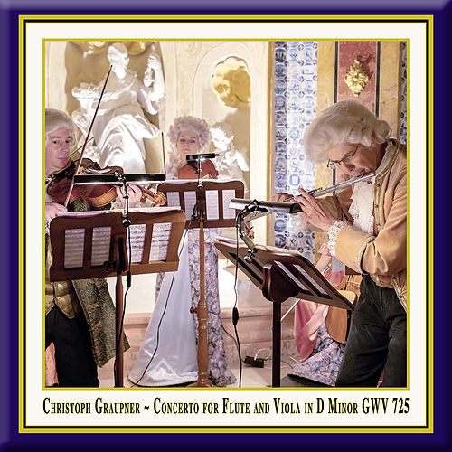 Graupner: Concerto for Flute & Viola in D Minor, GWV 725 (Live) by Jochen Baier