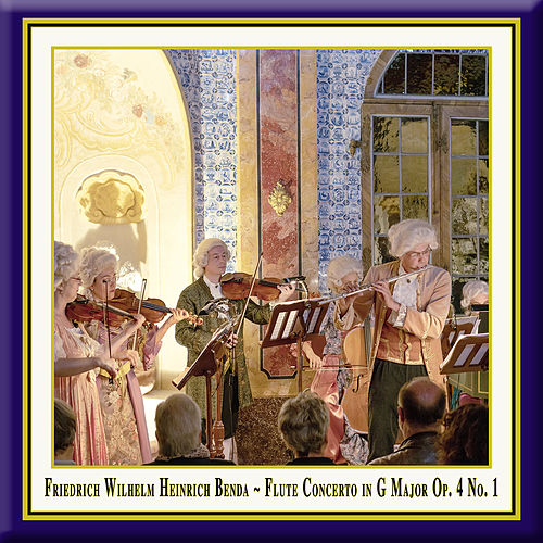 Benda: Flute Concerto in G Major, Op. 4 No. 1 (Live) by Jochen Baier