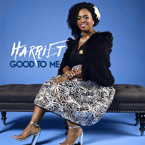 Good to Me by Harriet