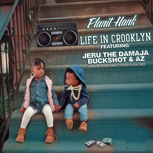 Life in Crooklyn (feat. Jeru The Damaja, Buckshot & AZ) von Planit Hank
