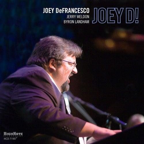 Joey D! by Joey DeFrancesco