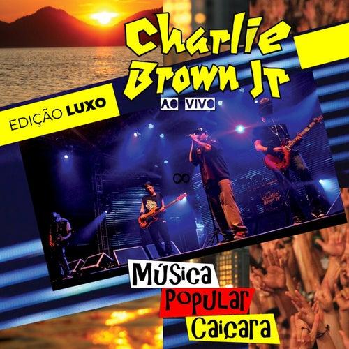 Música Popular Caiçara (Edição Luxo) (Ao Vivo) de Charlie Brown Jr.
