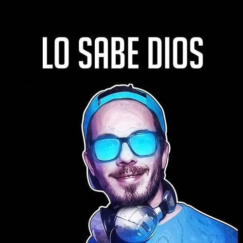 Lo Sabe Dios by Fer Palacio