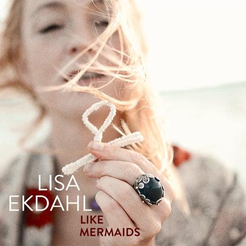 Like Mermaids fra Lisa Ekdahl