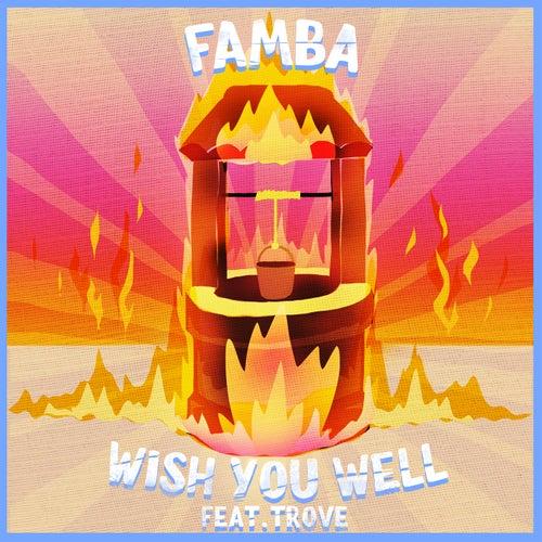 Wish You Well von Famba