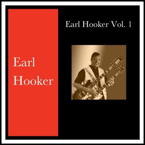 Earl Hooker, Vol. 1 by Earl Hooker