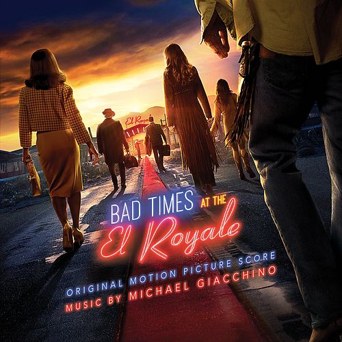 Bad Times at the El Royale (Original Motion Picture Score) de Michael Giacchino