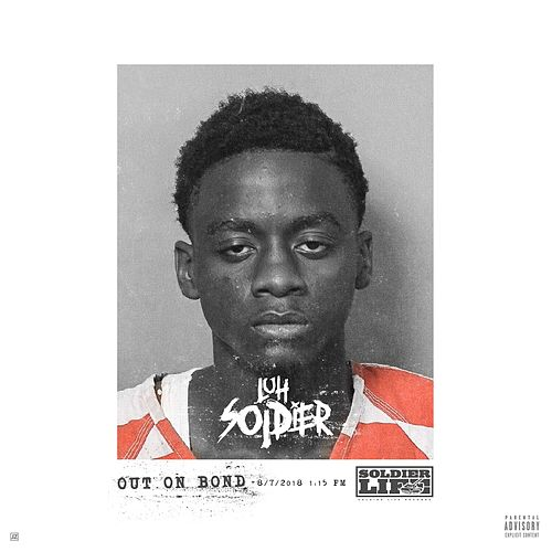 Out on Bond by Luh Soldier