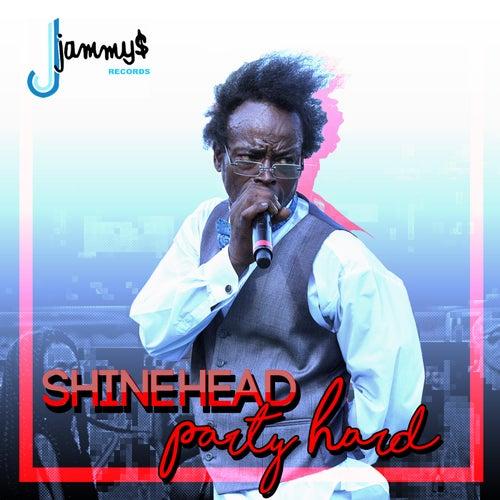 Party Hard - Single de Shinehead