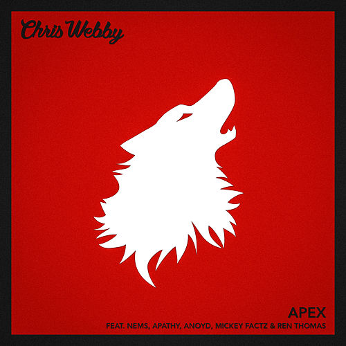 Apex (feat. Nems, Apathy, Anoyd, Mickey Factz & Ren Thomas) von Chris Webby