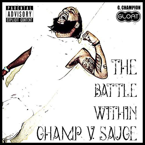 The Battle Within (Champ V Sauce) de G. Champion