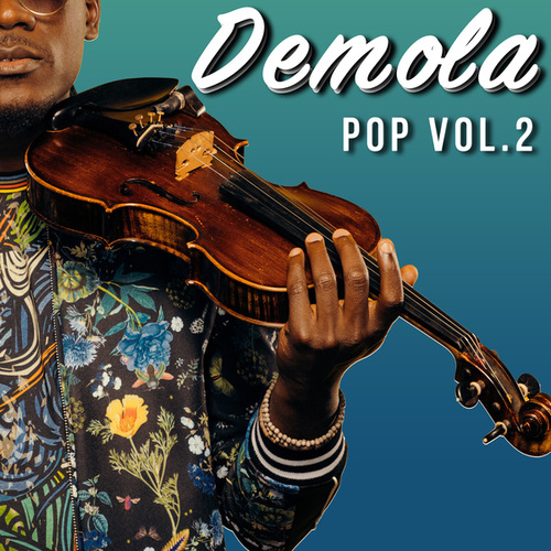 Pop,Vol. 2 de Démi The Violinist