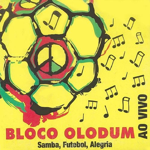 Bloco Olodum: Samba, Futebol, Alegria (Ao Vivo) de Olodum