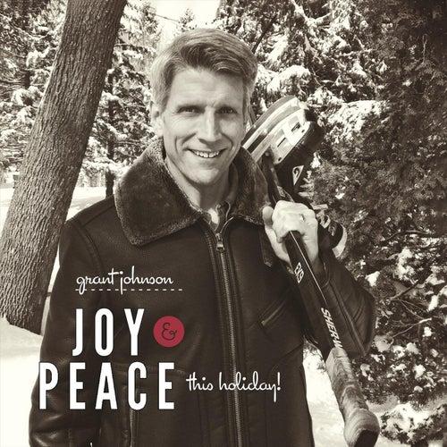 Joy & Peace by Grant Johnson
