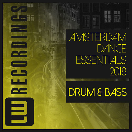 Amsterdam Dance Essentials 2018 Drum & Bass - EP de Various Artists