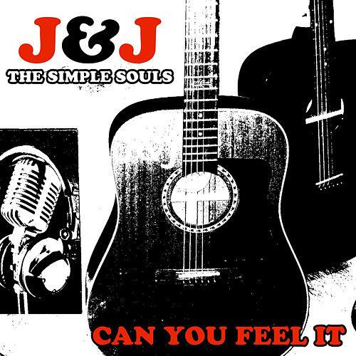 Can You Feel It de J&J the simple souls