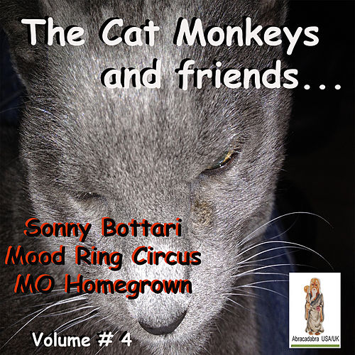 Cat Monkeys and Friends, Volume # 4 by Various Artists