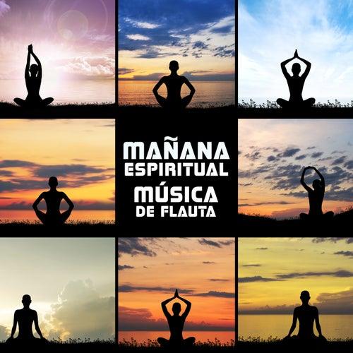Mañana Espiritual (Música de Flauta: Mejor Música Relajante para Dormir, Meditación, Mantra, Yoga, Curación de Chakra, Spa, Bienestar) de Various Artists