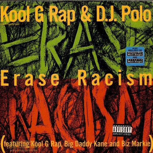 Erase Racism by Kool G Rap & DJ Polo