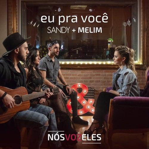 Eu Pra Você by Sandy